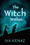 The Witch Within - Iva Kenaz