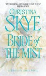 Bride Of The Mist - Christina Skye