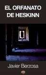 El orfanato de Heskinn - Javier Berzosa