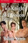 Two Knights of Passion - Mellanie Szereto