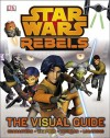 Star Wars Rebels the Visual Guide - DK