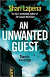 An Unwanted Guest - Shari Lapena
