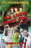 The Living Dead Boy: A Young Adult Zombie Novel - Rhiannon Frater,  Philip Rogers