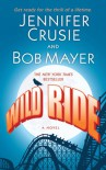 Wild Ride - Jennifer Crusie, Bob Mayer