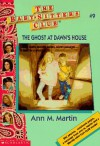 The Ghost at Dawn's House - Ann M. Martin
