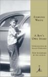 A Boy's Own Story (Modern Library Classics) - Edmund White