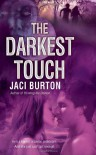 The Darkest Touch - Jaci Burton