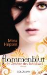 Im Zeichen des Schicksals: Flammenblut 1 - Roman - Mina Hepsen
