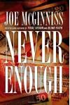 Never Enough - Joe McGinniss