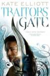 Traitors' Gate  - Kate Elliott