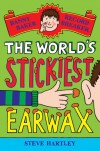 Danny Baker Record Breaker 4: The World's Stickiest Earwax - Steve Hartley