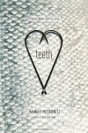 Teeth - Hannah Moskowitz