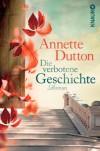 Die verbotene Geschichte - Annette Dutton
