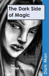 The Dark Side of Magic - Peter Lancett