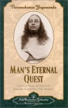 Man's Eternal Quest: Collected Talks and Essays - Volume 1 - Paramahansa Yogananda