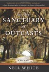 In the Sanctuary of Outcasts - Neil White