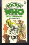 Doctor Who and the Cave-Monsters - Malcolm Hulke