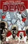 The Walking Dead, Volume 1: Days Gone Bye -