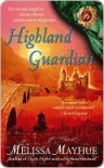 Highland Guardian (Daughters of the Glen, #2) - Melissa Mayhue