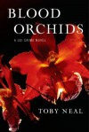 Blood Orchids (Lei Crime, #1) - Toby Neal