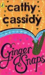 Ginger Snaps - Cathy Cassidy