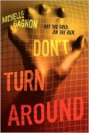 Don't Turn Around -