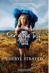 Der große Trip - WILD: Tausend Meilen durch die Wildnis zu mir selbst - Cheryl Strayed, Reiner Pfleiderer