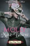 Molly Make-Believe (Annotated) - Eleanor Hallowell Abbott, Jennifer Quinlan
