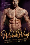 Wicked Ways: A Begging for Bad Boys Collection - Lauren Landish, Willow Winters, Bella Love-Wins, Isabella Starling, Vivian Wood, B. B. Hamel, Roxie Noir, Aubrey Irons, Tessa Thorne, Penelope Bloom, Sophie  Brooks, Amelia  Wilde