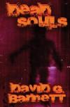 Dead Souls - David G. Barnett