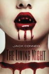 The Living Night: Part One: An epic tale of vampires, werewolves, horror, fantasy and action - Jack Conner