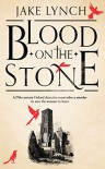 Blood on the Stone - Jake Lynch