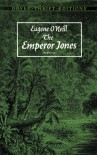 The Emperor Jones - Eugene O'Neill, Alan Weissman