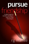 Pursue Friendship (The Frank Friendship Series Book 2) - RG Manse