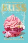 Bliss  - Kathryn Littlewood