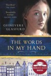 The Words in My Hand - Two Roads, Guinevere Glasfurd