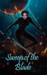 Sweep of the Blade -  Ilona Andrews