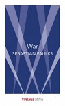 War - Sebastian Faulks