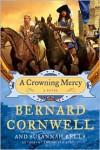 A Crowning Mercy - Bernard Cornwell,  Susannah Kells