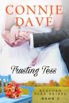 Trusting Tess (Bedford Park Brides #2) - Connie Davé