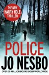 Police: A Harry Hole thriller (Oslo Sequence 8) (Harry Hole 8) - Jo Nesbø