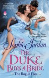 The Duke Buys a Bride - Sophie Jordan