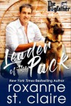 Leader of the Pack - Roxanne St. Claire