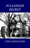 Julianna's Secret - Lydia Anne Klima
