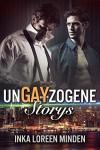 unGAYzogene Storys: Gay Romance Snacks - Inka Loreen Minden