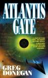Atlantis Gate - Greg Donegan, Bob Mayer