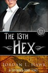 The 13th Hex: A Hexworld Short Story - Jordan L. Hawk