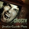 GhosTV - Jordan Castillo Price, Gomez Pugh