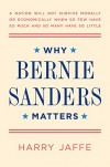 Why Bernie Sanders Matters - Harry Jaffe