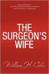 The Surgeon's Wife - William H. Coles